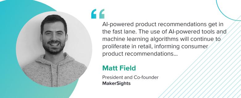 Matt Field, President and Co-founder of MakerSights